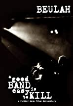 A Good Band Is Easy to Kill