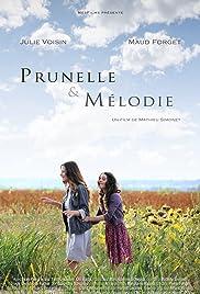 Prunelle et Mélodie Poster