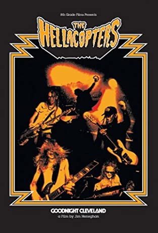The Hellacopters: Goodnight Cleveland (2002)