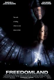 Freedomland (2006) Poster - Movie Forum, Cast, Reviews