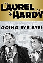 Going Bye-Bye! Poster