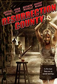Resurrection County (2008) Poster - Movie Forum, Cast, Reviews