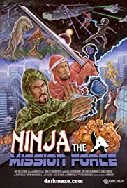 Ninja the Mission Force Poster - TV Show Forum, Cast, Reviews