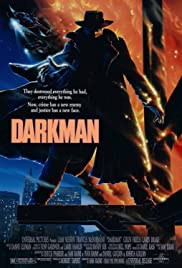Darkman (1990) Poster - Movie Forum, Cast, Reviews