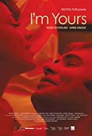 I'm Yours (2011) Poster - Movie Forum, Cast, Reviews