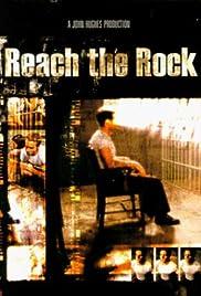Reach the Rock(1998) Poster - Movie Forum, Cast, Reviews