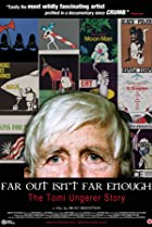 Far Out Isn't Far Enough: The Tomi Ungerer Story (2012) Poster