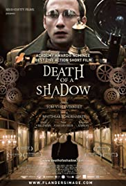 Death of a Shadow (2012) Poster - Movie Forum, Cast, Reviews