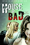 House of Bad Movie Review