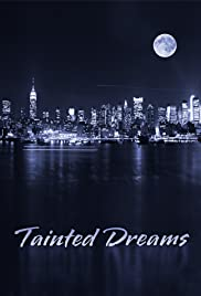 Tainted Dreams Poster