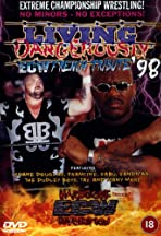 ECW Living Dangerously '98