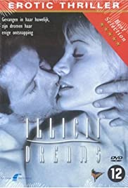 Illicit Dreams(1994) Poster - Movie Forum, Cast, Reviews
