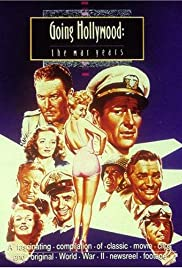 Going Hollywood: The War Years Poster