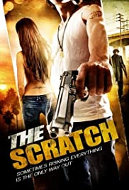 The Scratch(2009) Poster - Movie Forum, Cast, Reviews