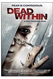 Dead Within (2014) Poster - Movie Forum, Cast, Reviews
