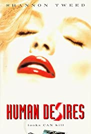 Human Desires (1997) Poster - Movie Forum, Cast, Reviews