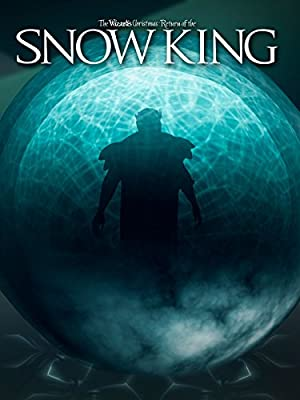 The Wizard's Christmas: Return of the Snow King (2016)
