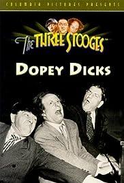 Dopey Dicks Poster