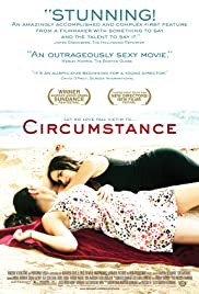 Circumstance (2011) Poster - Movie Forum, Cast, Reviews