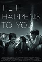 Primary image for Til It Happens to You