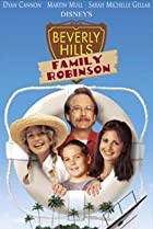 Image of Beverly Hills Family Robinson