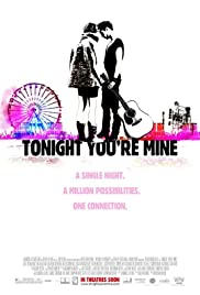 Tonight You're Mine Poster