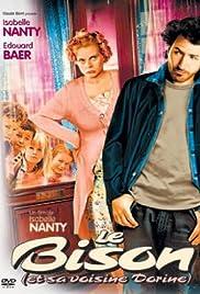 Le bison (et sa voisine Dorine)(2003) Poster - Movie Forum, Cast, Reviews
