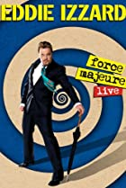 Image of Eddie Izzard: Force Majeure Live