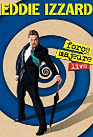 Eddie Izzard: Force Majeure Live Poster
