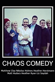 Chaos Comedy Presents Poster