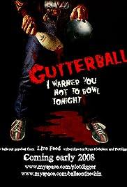Gutterballs(2008) Poster - Movie Forum, Cast, Reviews