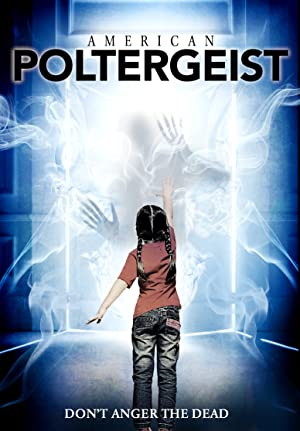 Provoked – American Poltergeist (2016)