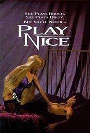 Play Nice(1992) Poster - Movie Forum, Cast, Reviews