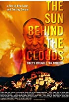 Image of The Sun Behind the Clouds: Tibet's Struggle for Freedom