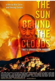 The Sun Behind the Clouds: Tibet's Struggle for Freedom Poster