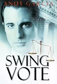Swing Vote (1999) Poster - Movie Forum, Cast, Reviews