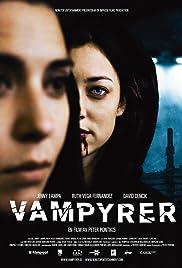 Vampyrer(2008) Poster - Movie Forum, Cast, Reviews
