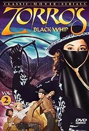 Zorro's Black Whip(1944) Poster - Movie Forum, Cast, Reviews