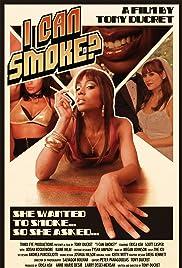 I Can Smoke? Poster