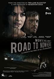Road to Nowhere (2010) Poster - Movie Forum, Cast, Reviews