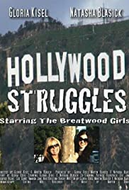 Hollywood Struggles Starring the Brentwood Girls Poster
