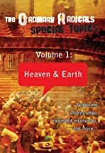 The Ordinary Radicals: Special Topics Volume 1 - Heaven and Earth