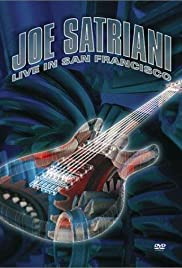 Joe Satriani: Live in San Francisco (2002) Poster - Movie Forum, Cast, Reviews
