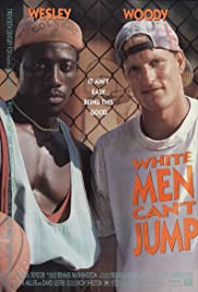 White Men Can't Jump (1992) Poster - Movie Forum, Cast, Reviews