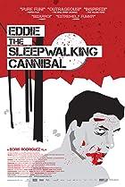 Image of Eddie: The Sleepwalking Cannibal
