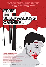 Eddie: The Sleepwalking Cannibal (2012) Poster - Movie Forum, Cast, Reviews
