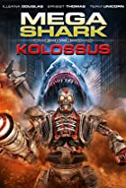 Image of Mega Shark vs. Kolossus