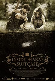 Inside Hana's Suitcase (2009) Poster - Movie Forum, Cast, Reviews