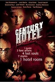 Century Hotel(2001) Poster - Movie Forum, Cast, Reviews