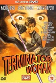 Terminator Woman (1993) Poster - Movie Forum, Cast, Reviews